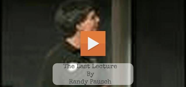 Professor Randy Pausch Last Lecture