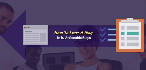 How To Start A Blog - Table Of Content