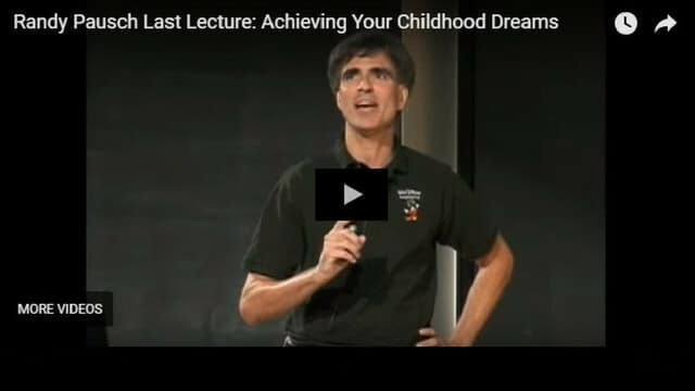 Professor Randy Pausch Last Lecture - Achieving Your Childhood Dreams