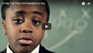 Kid President Pep Talk