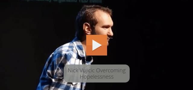 Nick Vujicic YouTube Video About Overcoming Hopelessness
