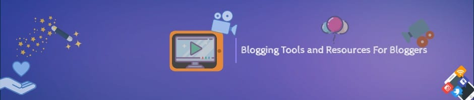 Useful Blogging Tools and Resources