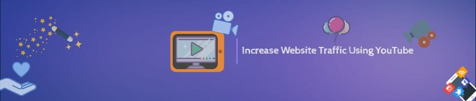 Get Traffic To Your Website Using YouTube
