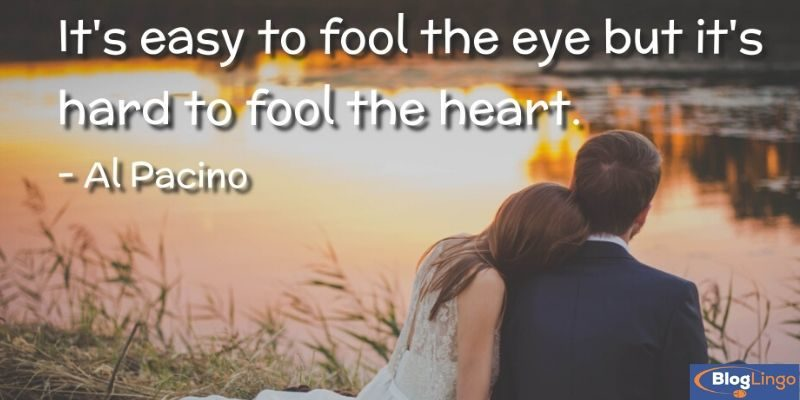Al Pacino Quotes About Love, Life, And Sports 1