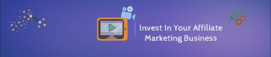 Invest In Your Affiliate Marketing Business