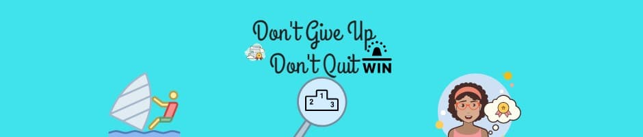 Don't Give Up On Affiliate Marketing - Don't Quit