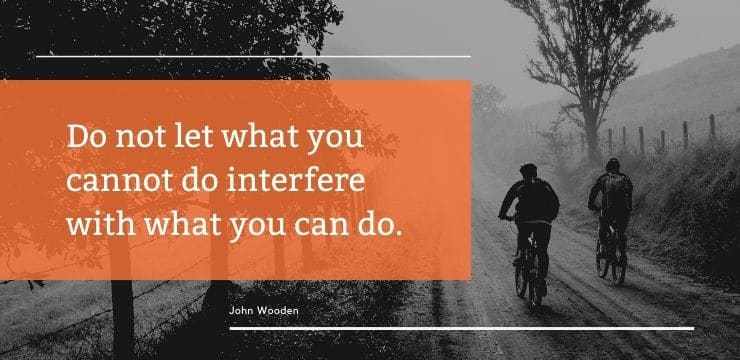 Inspirational by quotes John Wooden